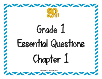 Go Math! Essential Questions - Grade 1 Chapter 1