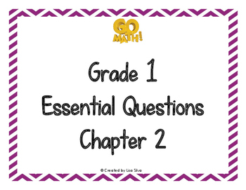 Go Math! Essential Questions - Grade 1 Chapter 2