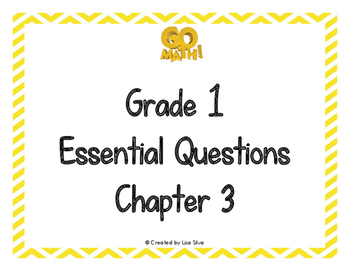 Go Math! Essential Questions - Grade 1 Chapter 3