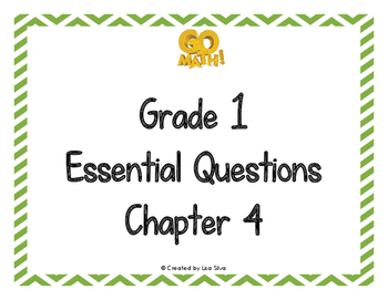 Go Math! Essential Questions - Grade 1 Chapter 4
