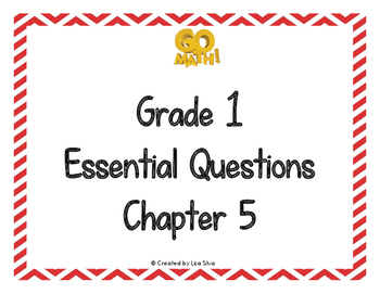 Go Math! Essential Questions - Grade 1 Chapter 5