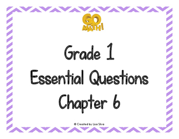 Go Math! Essential Questions - Grade 1 Chapter 6
