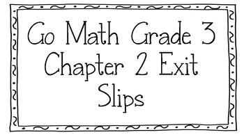 Go Math Grade 3 Chapter 2 Exit Slips