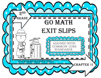 Go Math Exit Slips Chapter 11 Second Grade