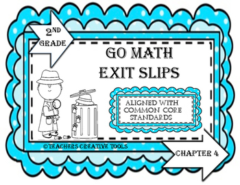 Go Math Exit Slips Chapter 4 Second Grade