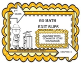 Go Math Exit Slips Chapter 5 First Grade