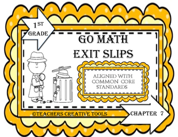 Go Math Exit Slips Chapter 7 First Grade