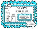 Go Math Exit Slips Chapter 9 Second Grade