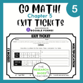 Go Math! Exit Tickets- Chapter 5 (UPDATED)