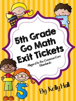 Go Math Exit Tickets Grade 5