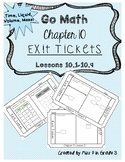 Go Math Chapter 10- Exit Tickets *Time, Liquid, Volume, Length, and Mass*
