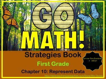 Go Math! First Grade Chapter 10 Represent Data Strategies Reference Book