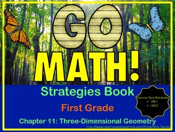 Go Math! First Grade Chapter 11 Three Dimensional Shapes Strategies Book