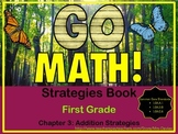 Go Math! First Grade Chapter 3 Addition Strategies Reference Book