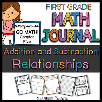 First Grade Addition and Subtraction Relationships Math Journal (Go Math Ch. 5)