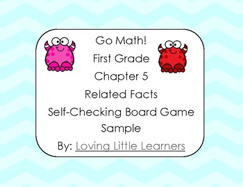 Go Math! First Grade Chapter 5 Related Facts Self Checking Differentiated Game