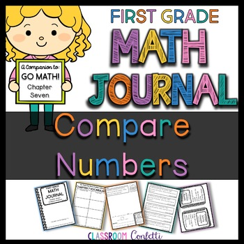 First Grade Comparing Numbers Math Journal (Go Math Chapter 7)