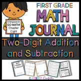 First Grade Two Digit addition and subtraction Math Journal (Go Math Ch. 8)