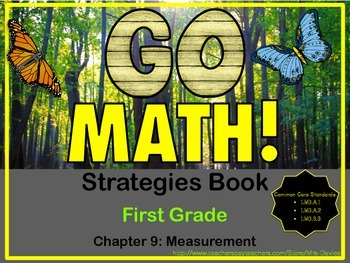 Go Math! First Grade Chapter 9 Measurement Strategies Reference Book