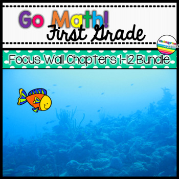 Go Math! First Grade Focus Wall Growing Bundle
