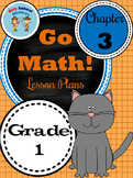 Go Math First Grade Lesson Plans : Chapter Three