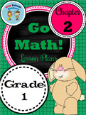 Go Math First Grade Lesson Plans : Chapter Two