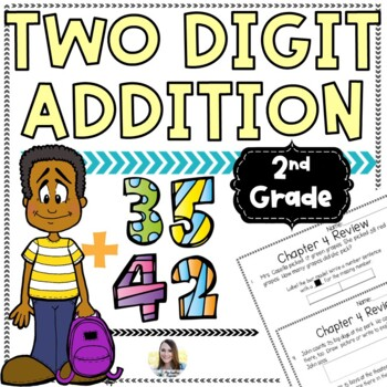2 Digit Addition (Chapter 4 Unit Review)