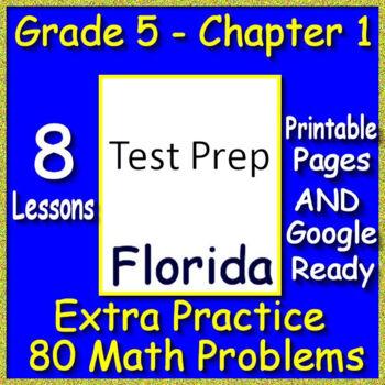 Go Math! Florida 5th Grade Chapter 1: 80 Test Prep Multiple-Choice Items