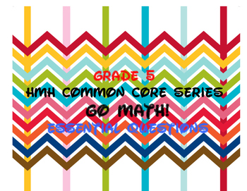 Go Math! Florida Grade 5 Essential Questions Ch.1-11