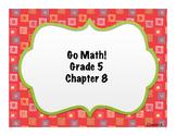 Go Math! Florida Grade 5 Essential Questions Ch.8