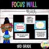 Go Math Focus Wall- 3rd Grade (Entire Year)
