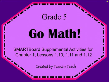 Go Math Gr. 5 Chap 1 Less 1.10, 1.11 & 1.12 (Order of Operations) SMARTBoard