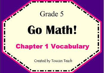 Go Math Gr. 5 Chapter 1 Vocabulary SMARTBoard Activities