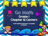 Go Math Grade 1 Chapter 12 Centers- Geometry Concepts