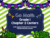 Go Math Grade 1 Chapter 2 Centers- Subtraction Concepts