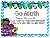 Go Math Grade 1 Chapter 5 (CCSS Aligned Differentiated Centers)