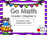 Go Math Grade 1 Chapter 6 Centers (CCSS Aligned Differenti