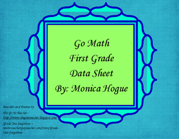 Go Math - Grade 1 Data Sheet