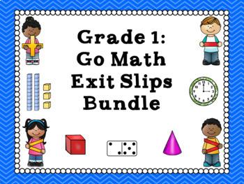 Go Math Grade 1 Exit Slips-Chapters 1-12 BUNDLE