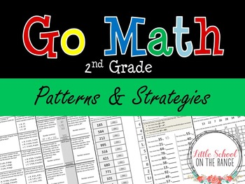 Go Math Second Grade: Chapter 13 Supplement - Patterns and Strategies