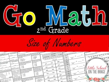 Go Math Second Grade: Chapter 2 Supplement - Size of Numbers