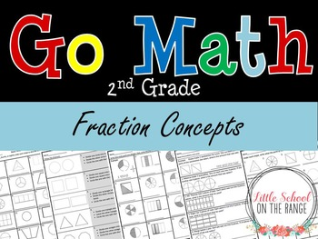 Go Math Second Grade: Chapter 4 Supplement  - Fraction Concepts