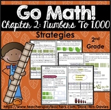Go Math! Grade 2 Chapter 2: Numbers to 1,000 Strategies Re