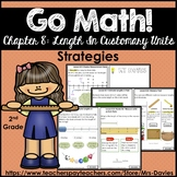 Go Math! Grade 2 Chapter 8: Length in Customary Units Stra