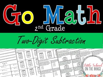 Go Math Second Grade: Chapter 8 Supplement  - Two Digit Subtraction