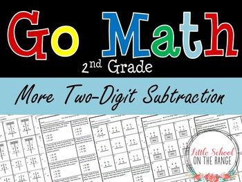 Go Math Second Grade: Chapter 9 Supplement More Two Digit Subtraction