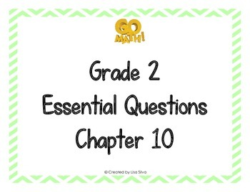 Go Math! Grade 2 Essential Questions - Chapter 10