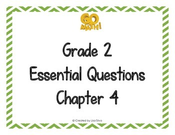 Go Math! Grade 2 Essential Questions - Chapter 4