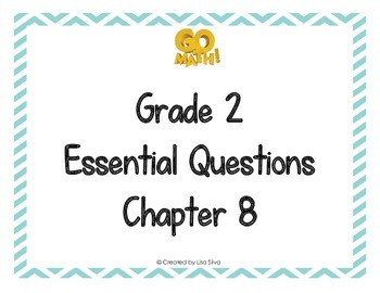 Go Math! Grade 2 Essential Questions - Chapter 8