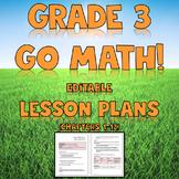 Go Math Grade 3 Chapter 1-12 Editable Lesson Plans Mega Bundle